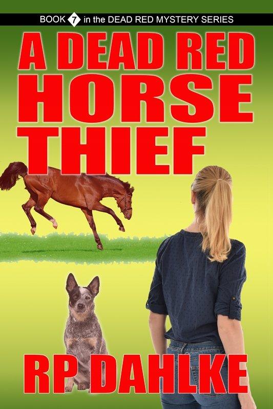 A Dead Red Horse Thief Bk7 Final
